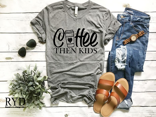 Coffee then kids