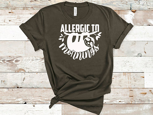 Allergic to mornings (sloth)