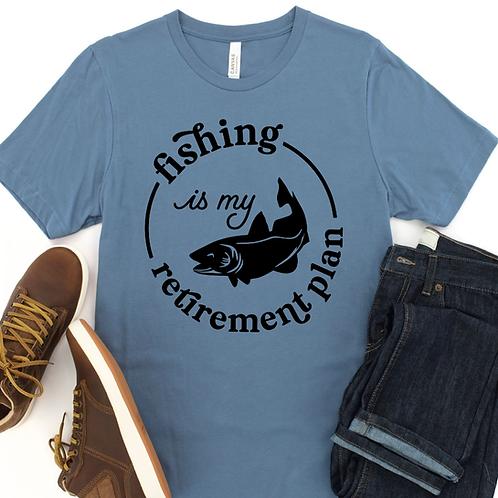 Fishing is my retirement plan