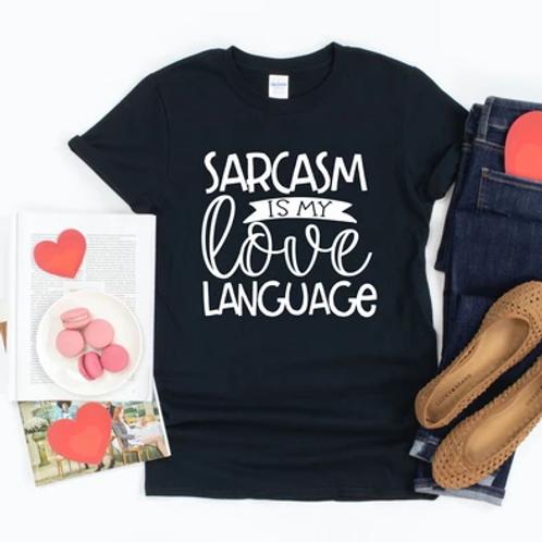 Sarcasm is my love language
