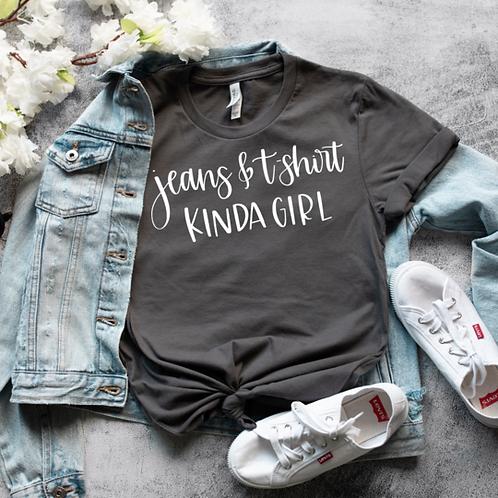 Jeans and tshirt kinda girl