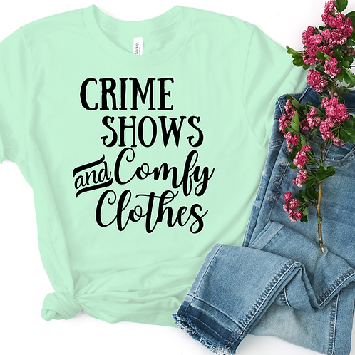 Crime Shows and Comfy Clothes