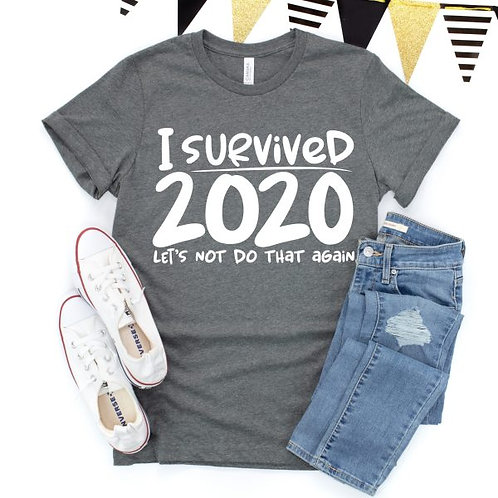 I survived 2020 (let's not do that again)