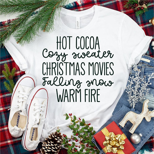 Hot cocoa, Cozy sweater, Christmas movies, Falling snow, Warm fire