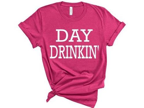"""Day Drinkin"""""""