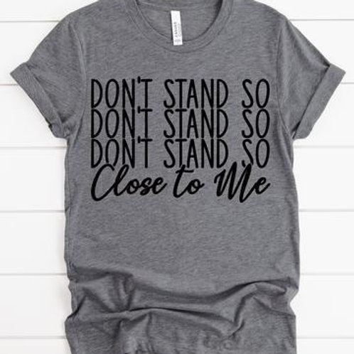 Don't stand so Don't stand so
