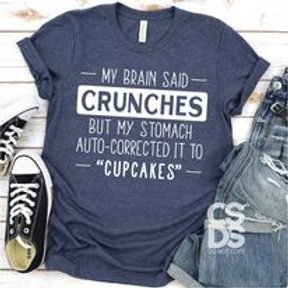 """My brain said crunches but my stomach auto-corrected to """"cupcakes"""""""