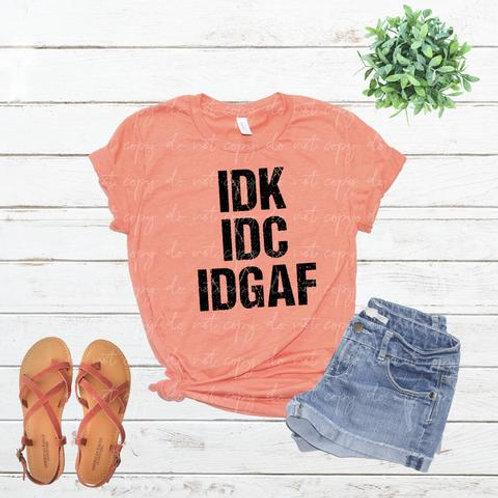 IDK IDC IDGAF
