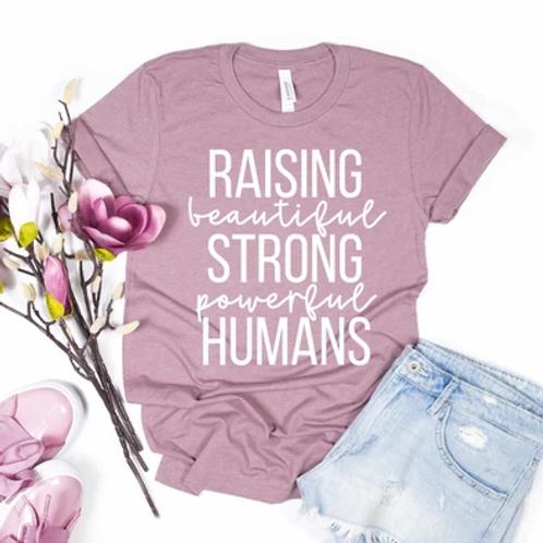 Raising beautiful strong powerful humans