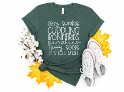Cozy Sweaters Cuddling Bonfires Pumpkins Fluffy Socks It's Fall Y'all