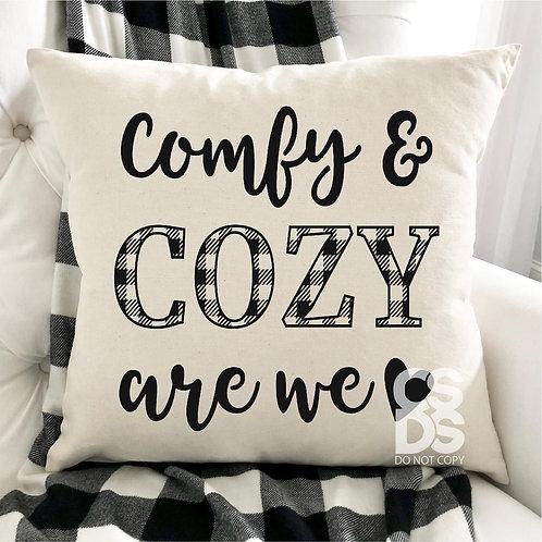 Comfy & Cozy are we