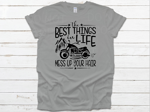 The best things in life mess up your hair (motorcycle)