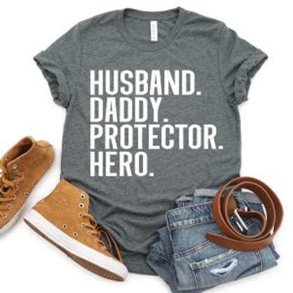 Hubby. Daddy. Protector. Hero.
