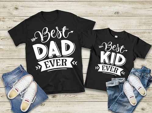 Best Dad Ever/Best Kid Ever