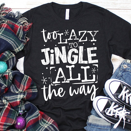 Too Lazy to Jingle all the way