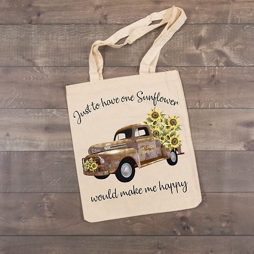 Just to have one sunflower would make me happy Tote (sublimation)