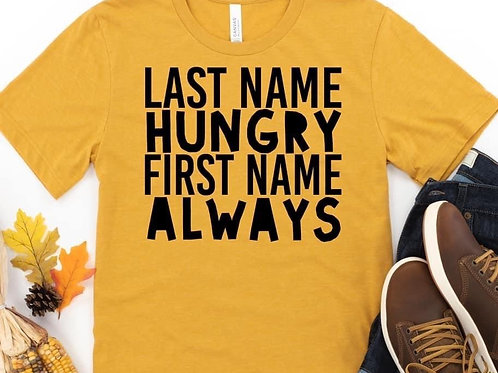 Last name hungry-First name always