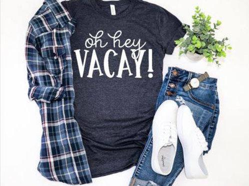 Oh hey Vacay!