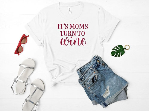 It's moms turn to wine