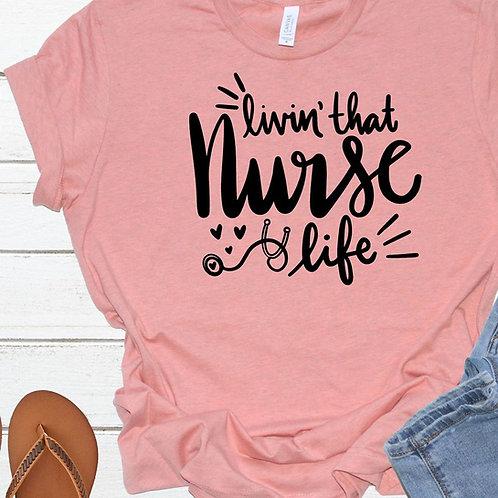 Livin' that Nurse life