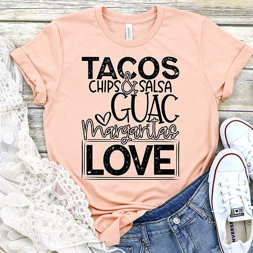 Tacos Chips and SALSA Margaritas LOVE