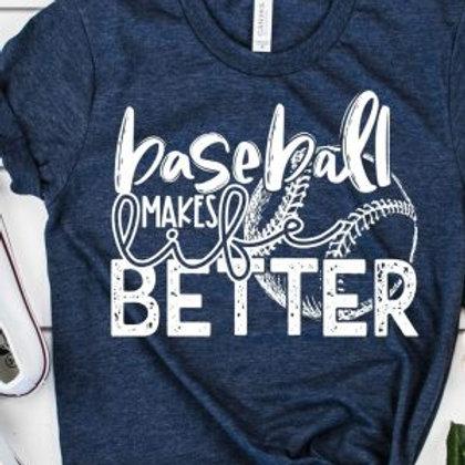 Baseball Makes life Better