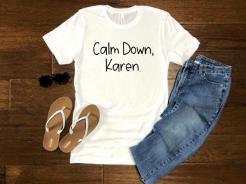 Calm Down, Karen.