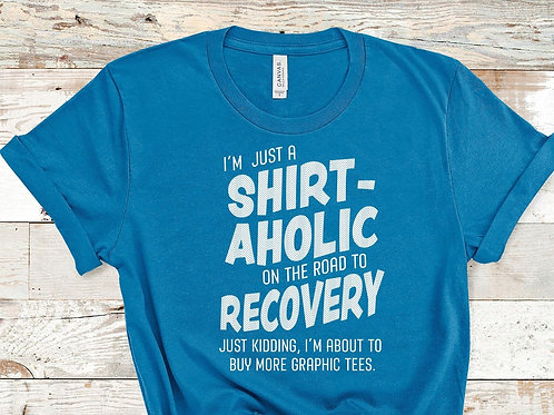 I'm just a shirt-aholic on the road to recovery. JK, I'm about to buy more