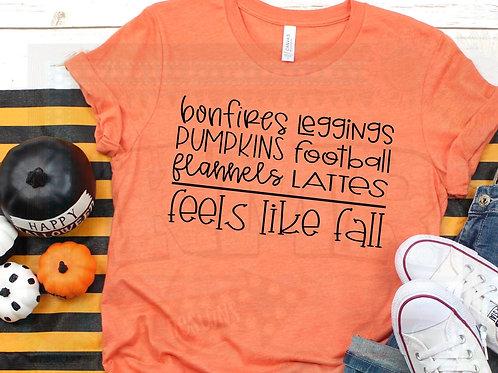 Bonfires, Leggings, Pumpkins, Football, Flannels, Lattes, Feels like Fall