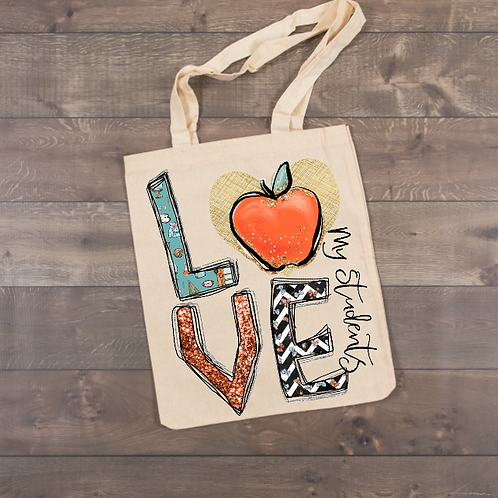 LOVE my students Teacher Tote (sublimation)