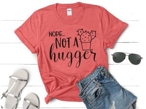 Nope. Not a hugger