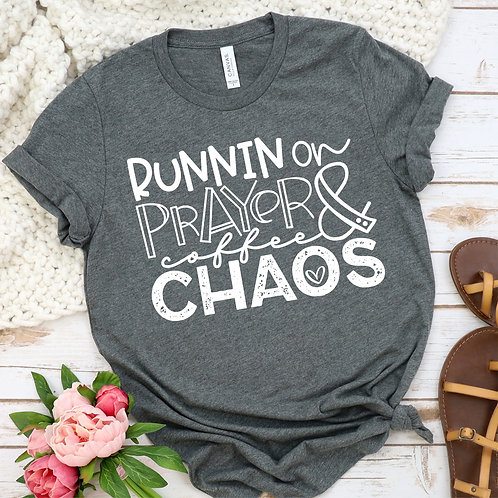 Running on Prayer Coffee and CHAOS