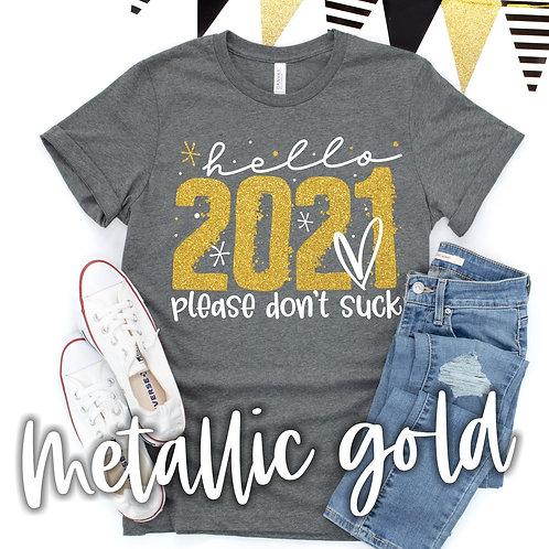 Hello 2021 (please don't suck)
