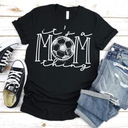 It's a mom thing (soccer)