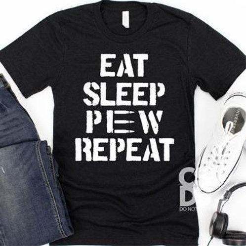 Eat Sleep Pew Repeat