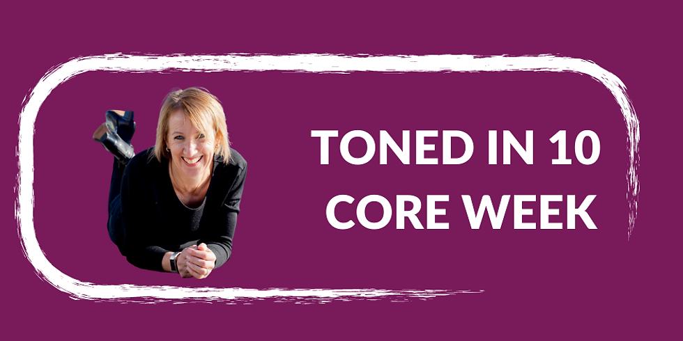 Toned in 10 Core Week