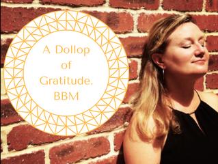 A dollop of Gratitude