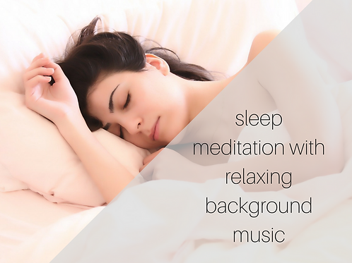 Sleep meditation with relaxing background music