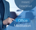 Here's why you need to meditate at work.
