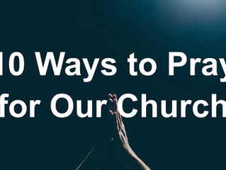 10 Ways to Pray for Our Church