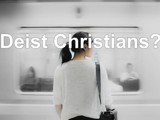 Deist Christians?