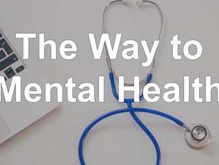 The Way to Mental Health