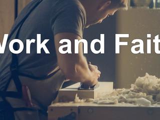Work and Faith