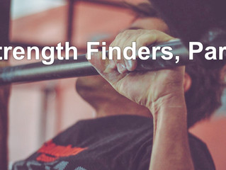 Strength Finders, Part 2