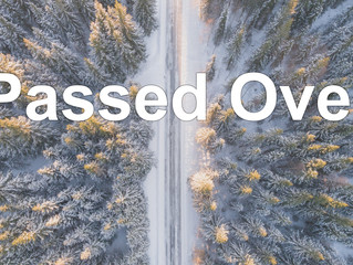 Passed Over