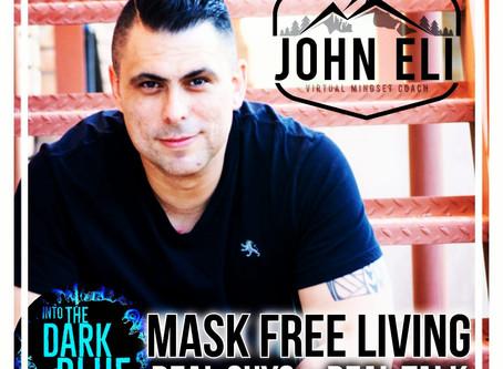 Mask Free Living - John Eli