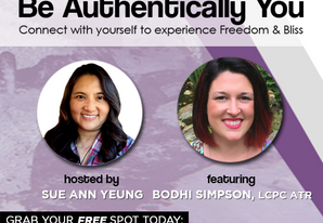 Be Authentically You: Connect with yourself to experience Freedom & Bliss