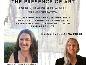 The Presence of Art: Energy, Healing & Powerful Transformation