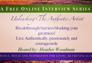 Unleashing the Authentic Artist FREE Online Summit! Register now, begins week of 4/27/2020