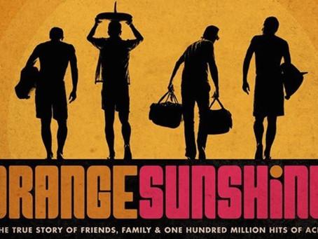 Review of William Kirkley's Film, Orange Sunshine